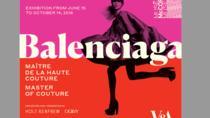 Balenciaga - Master of Couture, Montreal, Cultural Tours
