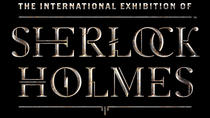 The International Exhibition of Sherlock Holmes at Pacific Science Center, Seattle, Museum Tickets...