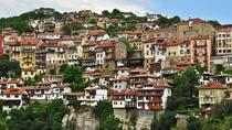 Veliko Tarnovo and Medieval Bulgaria Private Day Trip from Bucharest, Bucharest, Day Trips
