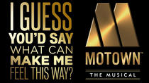 Motown The Musical Theater Show, London, Theater, Shows & Musicals