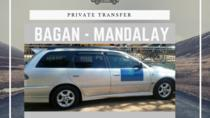Private Transfer: Bagan to Mandalay, Bagan, Private Transfers