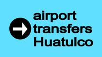 Shared Arrival Transfer: Huatulco International Airport to Huatulco Hotels, Huatulco, Airport & ...