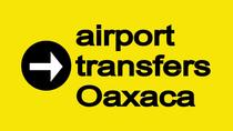 Shared transfer Oaxaca airport to hotel, Oaxaca, Airport & Ground Transfers