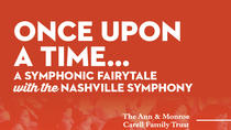 Once Upon a Time - A Symphonic Fairytale, Nashville, Theater, Shows & Musicals