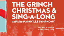 The Grinch Christmas & Sing-Along, Nashville, Christmas