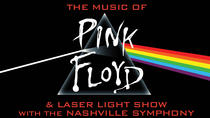 The Music of Pink Floyd & Light Show - Nashville Symphony - Ascend Amphitheater, Nashville, ...