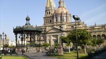 Guadalajara City Sightseeing Tour, Guadalajara, City Tours