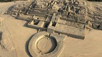 Full-Day to Caral, The Oldest Civilization of America, Lima, Day Trips
