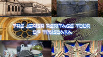 The Jewish Heritage Tour of Timisoara, Timisoara, Historical & Heritage Tours