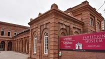 Private Day Tour: Partition Museum in Amritsar and the Wagah Border Drama, Amritsar, Cultural Tours