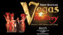 Tony Sacca's Vegas the Story at Bally's Hotel and Casino, Las Vegas, Theater, Shows & Musicals