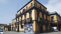 Callao, Monumental Port, Lima, Cultural Tours