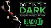 1.5-Hour BLACKOUT: Dining in the Dark Experience in Las Vegas, Las Vegas, Dining Experiences