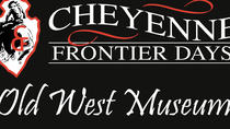 The Cheyenne Frontier Days Old West Museum General Admission Ticket, ワイオミング州