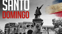 Santo Domingo Day All-inclusive Colonial Historical Tour, Punta Cana, Cultural Tours