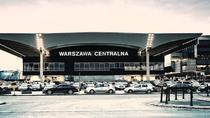 Private transfer from (or to) the Warsaw Central Railway Station, Warsaw, Private Transfers