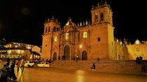 Best of Cusco City by Night, Walking Tour, Pisco Sour and Traditional Dinner, Cusco, Night Tours