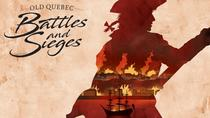 Historical walking tour in Old Quebec : Battles & Sieges, Quebec City, Cultural Tours