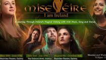 Mise Eire The Show- Traditional Irish Music, Song and Dance, Galway