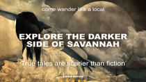 Darker Side of Savannah Haunted Ghost Tour, Savannah, Ghost & Vampire Tours