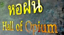Hall of Opium Chiang Saen Tour from Chiang Rai, Chiang Rai, Overnight Tours