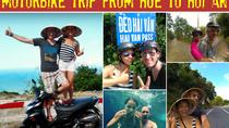 Easy Rider Hue to Hoi An Tour 1 day, Hue, Airport & Ground Transfers