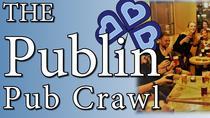 The Publin Pub Crawl and Walking Tour, Dublin, Bar, Club & Pub Tours