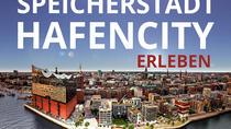 Speicherstadt und Hafencity erleben, Hamburg, Cultural Tours
