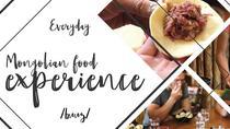 Mongolian Food Experience, Ulaanbaatar, Food Tours