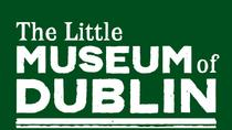The Little Museum of Dublin Entry Ticket , Dublin, Attraction Tickets