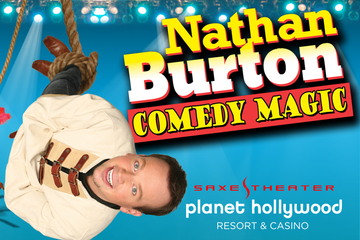 Nathan Burton Comedy Magic au Planet Hollywood Resort and Casino