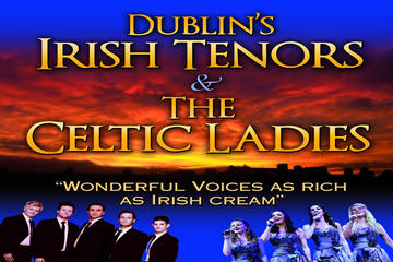 Dublin's Irish Tenors and The Celtic...