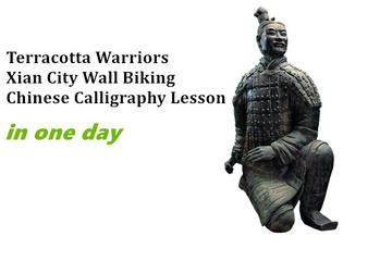 Terracotta Warriors & City Wall Biking & Chinese Calligraphy Lesson