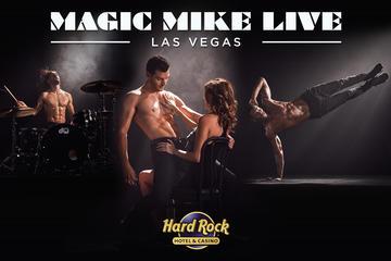 Magic Mike Live Las Vegas at the Hard...