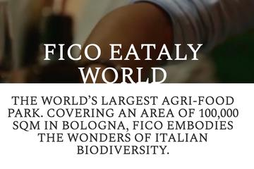 THAT'S FICO ! - DISCOVER THE WORLD'S LARGEST AGRI-WINE-FOOD PARK IN EUROPE!