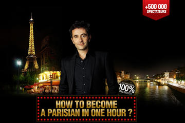 How to Become a Parisian in One Hour: The Hit Comedy Show all in English in Paris