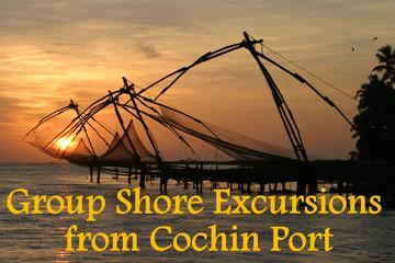 Cochin Group Shore Excursions  from Cruise Terminal Pier