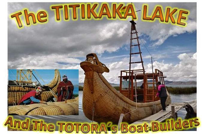 The Titikaka Lake and the Totora Boat Builders