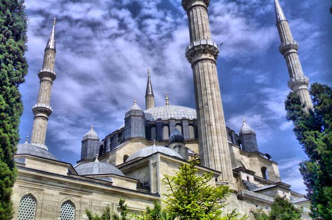 Edirne Day Trip from Istanbul