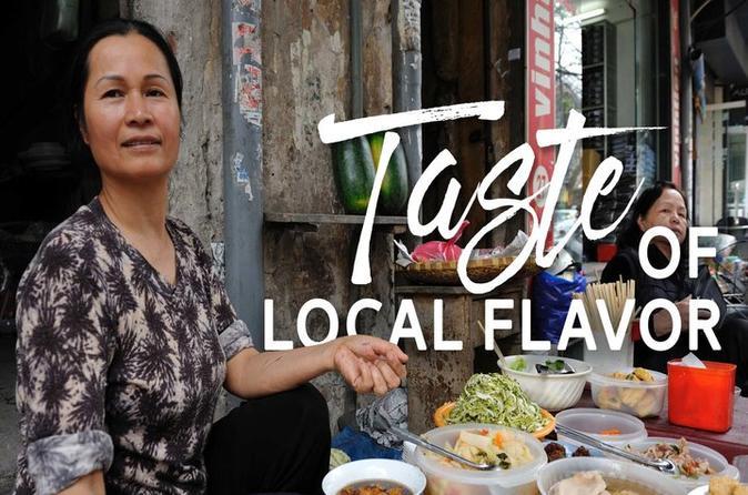 Taste of Hanoi Tour - Street food and MORE