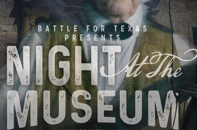 Night At the Museum at Battle for Texas