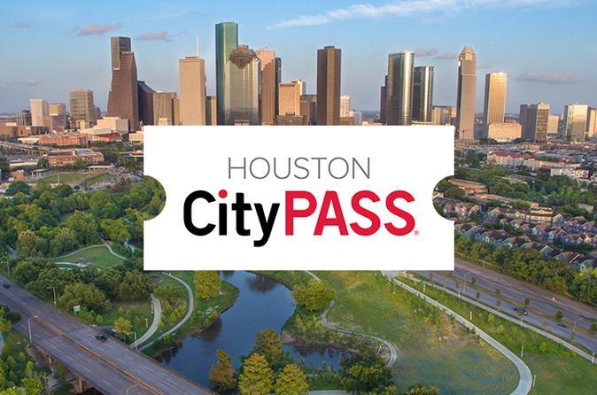 Houston CityPASS