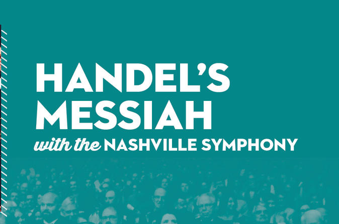 Handel's Messiah with the Nashville Symphony