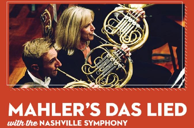 MAHLER'S DAS LIED WITH THE NASHVILLE SYMPHONY