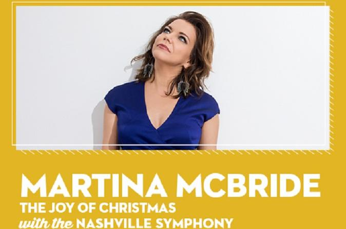 Martina McBride: The Joy of Christmas with the Nashville Symphony