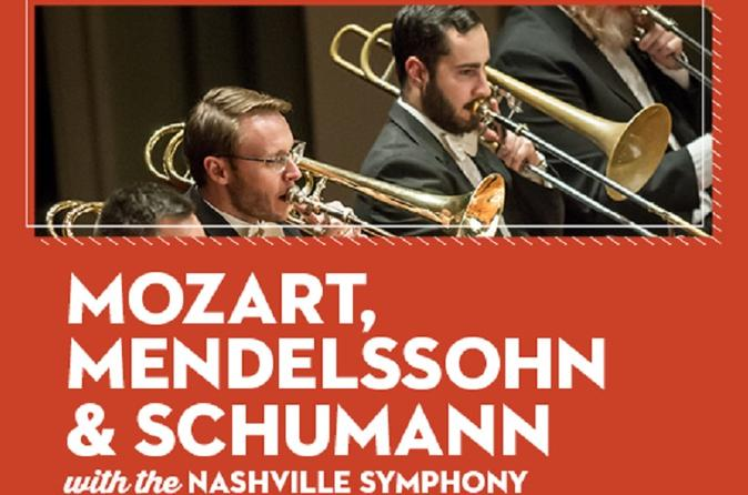 MOZART, MENDELSSOHN & SCHUMANN WITH THE NASHVILLE SYMPHONY