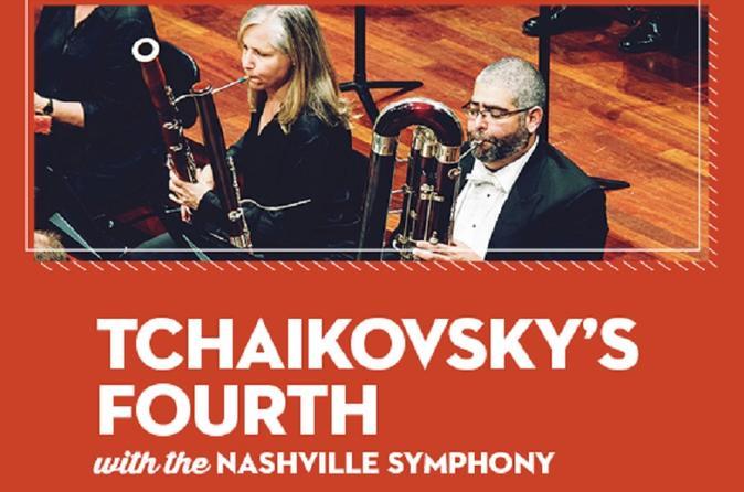 TCHAIKOVSKY'S FOURTH WITH THE NASHVILLE SYMPHONY