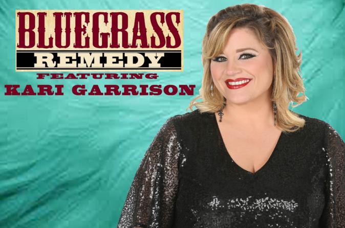 Bluegrass Remedy Featuring Kari Garrison - Branson