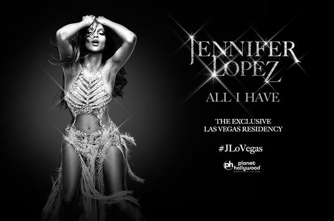 Jennifer Lopez: ALL I HAVE At Planet Hollywood Hotel And Casino In Las Vegas