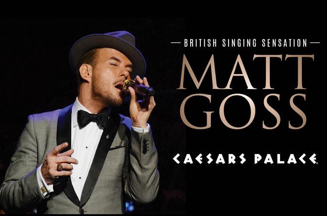 Matt Goss at Caesars Palace Hotel and Casino